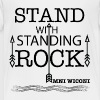 STAND WITH STANDING ROCK	 Shirts - Kids' Premium T-Shirt