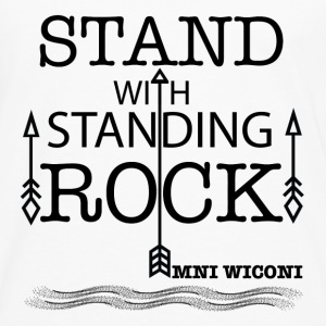 STAND WITH STANDING ROCK	 Shirts - Men's Premium Longsleeve Shirt