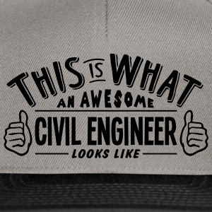 awesome civil engineer looks like pro de - Snapback Cap