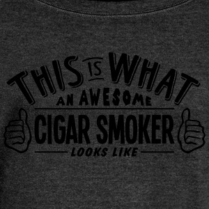 awesome cigar smoker looks like pro desi - Women's Boat Neck Long Sleeve Top