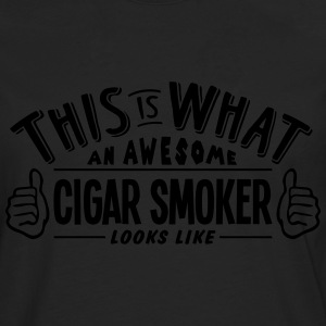 awesome cigar smoker looks like pro desi - Men's Premium Longsleeve Shirt