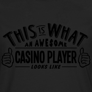 awesome casino player looks like pro des - Men's Premium Longsleeve Shirt