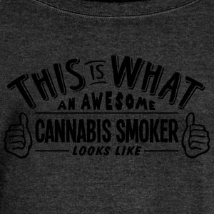 awesome cannabis smoker looks like pro d - Women's Boat Neck Long Sleeve Top