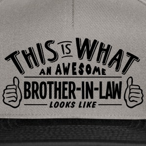 awesome brotherinlaw looks like pro desi - Snapback Cap