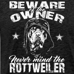 Beware of the owner Pullover & Hoodies - Männer Premium T-Shirt