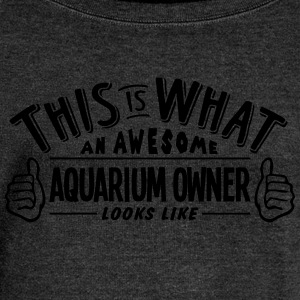 awesome aquarium owner looks like pro de - Women's Boat Neck Long Sleeve Top