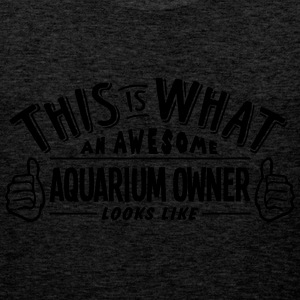 awesome aquarium owner looks like pro de - Men's Premium Tank Top