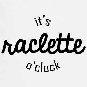 It's raclette o clock - Tablier de cuisine