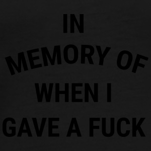 In memory of when I gave a fuck Bags & Backpacks - Men's Premium T-Shirt