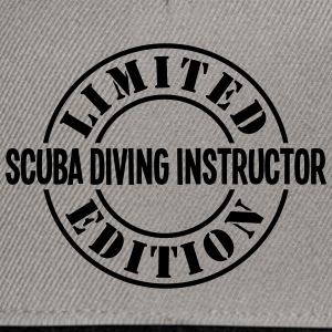 scuba diving instructor limited edition  - Snapback Cap