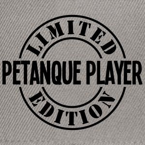 petanque player limited edition stamp co - Snapback Cap