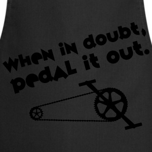 Cyclist | When In Doubt, Pedal It Out. T-shirts - Keukenschort