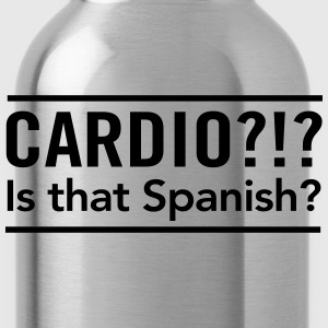 Cardio? Is that Spanish T-Shirts - Water Bottle