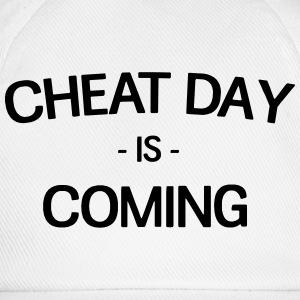 Cheat Day is coming T-Shirts - Baseball Cap
