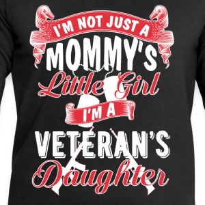 Veteran's daughter - I'm not just a mommy's girl T-Shirts - Men's Sweatshirt by Stanley & Stella