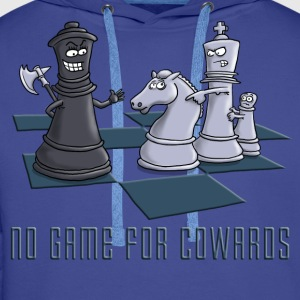 chess_no_game_for_cowards_11_2016 T-Shirts - Männer Premium Hoodie