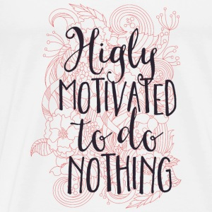 Highly motivated to do nothing- Motivation- Faul  Shirts met lange mouwen - Mannen Premium T-shirt