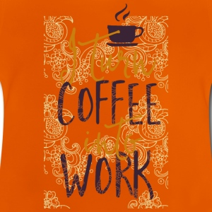 I coffee into work turn work coffee addicted Shirts - Baby T-Shirt