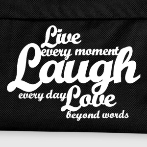 Live every moment Laugh every day Love beyond word - Kids' Backpack