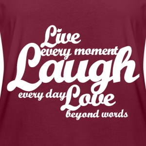 Live every moment Laugh every day Love beyond word - Women's Oversize T-Shirt
