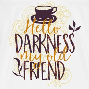 Hello darkness my old addiction dark friend-coffee Bags & Backpacks - Men's Premium T-Shirt