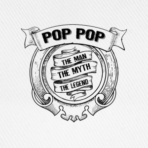 Pop-The Man The Myth The Legend T-Shirts - Baseball Cap
