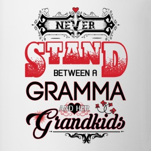 Gramma- Never Stand Between A And Her Grandkids T-Shirts - Mug