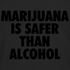 Marijuana is safer than alcohol T-Shirts - Men's Premium Longsleeve Shirt