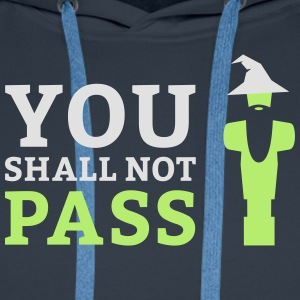 You shall not pass - Männer Premium Hoodie