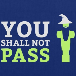 You shall not pass - Stoffbeutel