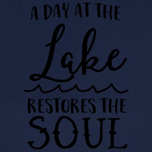 A day at the lake restores the soul T-Shirts - Baseball Cap