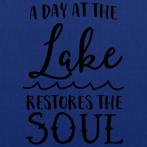 A day at the lake restores the soul T-Shirts - Tote Bag