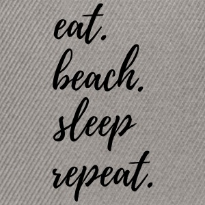 Eat Beach Sleep Repeat T-Shirts - Snapback Cap