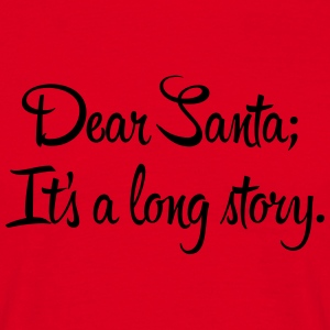 Dear Santa, it's a long story Mokken & toebehoor - Mannen T-shirt