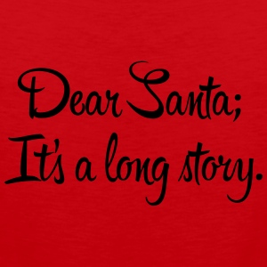 Dear Santa, it's a long story Mokken & toebehoor - Mannen Premium tank top