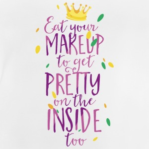 Eat your makeup to get pretty on the inside too Langarmshirts - Baby T-Shirt