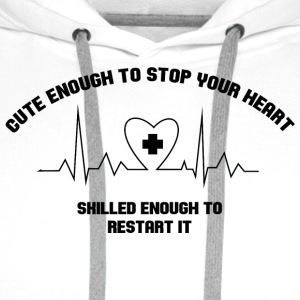 Cute Enough to stop your heart Sonstige - Männer Premium Hoodie