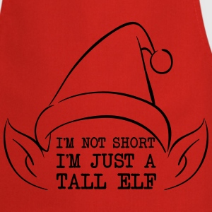 I'm not short just a tall Elf T-Shirts - Cooking Apron