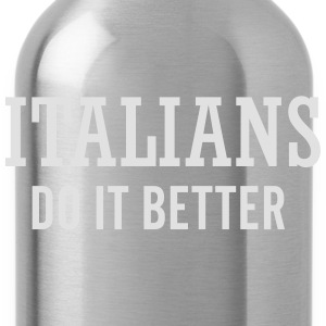 Italians do it better T-shirts - Vattenflaska