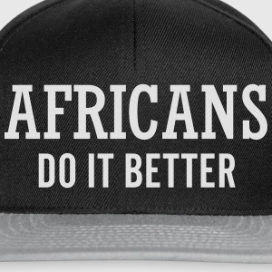 Africans do it better Felpe - Snapback Cap