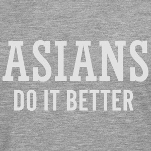 Asians do it better Pullover & Hoodies - Männer Premium Langarmshirt