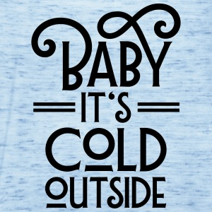 Baby It's Cool Outside T-Shirts - Frauen Tank Top von Bella