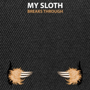 my sloth breaks trouth Pullover & Hoodies - Snapback Cap