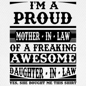 Proud Mother In Law Of A Freaking Awesome Daughter T-Shirts - Baseball Cap