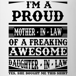 Proud Mother In Law Of A Freaking Awesome Daughter T-Shirts - Mug
