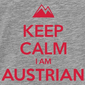 KEEP CALM I AM AUSTRIAN - Männer Premium T-Shirt