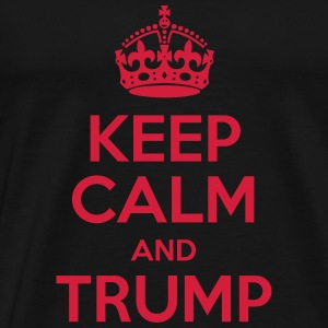 Keep Calm and Trump Hoodies & Sweatshirts - Men's Premium T-Shirt