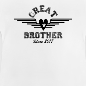 Great Brother Since 2017 Shirts - Baby T-Shirt