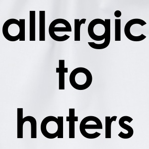 Allergic to haters T-Shirts - Drawstring Bag