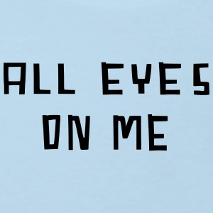 all eyes on me - Kinder Bio-T-Shirt
